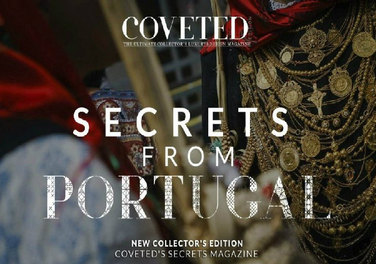 secrets from portugal Get To Know The Secrets From Portugal By CovetED Magazine Discover The First Issue of Secrets From Portugal By CovetED Magazine 4 740x520
