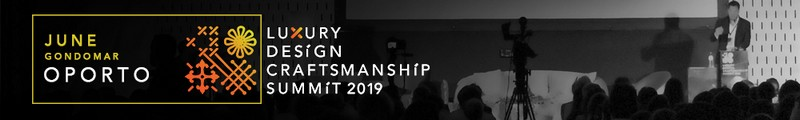 Luxury Design & Craftsmanship Summit 2019 What You Can't Miss luxury design Luxury Design & Craftsmanship Summit 2019: What You Can't Miss Luxury Design Craftsmanship Summit 2019 What You Cant Miss 7