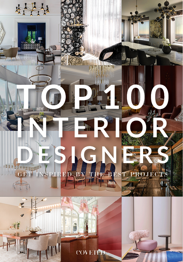 Top 100 Interior Designers, The Free Ebook You Must Download top 100 interior designers Top 100 Interior Designers, The Free Ebook You Must Download Top 100 Interior Designers The Free Ebook You Must Download 1